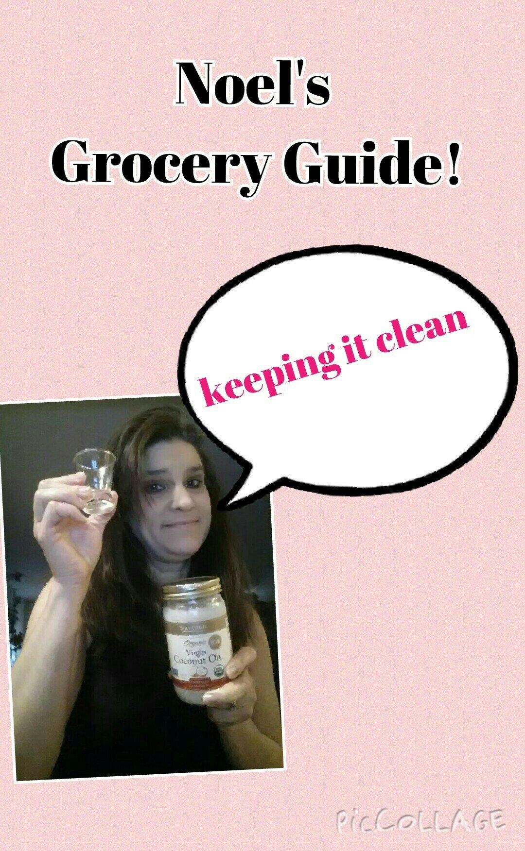 Noel's Clean Eating Grocery Guide